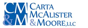 Carta, McAlister & Moore LLC
